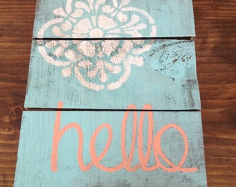 """Pallet wood """"hello"""" sign -teal/peach"""