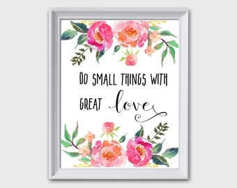 Do Small Things With Great Love, Mother Teresa Printable, Mother Teresa Print, Best Selling Items, Mother Teresa Quote, Floral Wall Decor