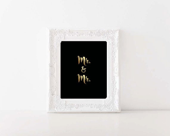 Mr. & Mr. | Digital Printable, Gold Foil, Just Married, Love, Groom and Groom, Wall Art, Home Decor, Love Conquers All, Engaged, Husbands