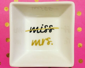 Ring Dish- Ring Holder- Jewelry Dish- Miss to Mrs