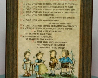 Vintage Children Learn What They Live  Wall Plaque