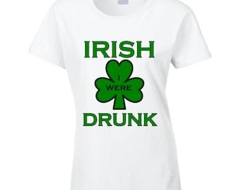 Irish (i Wish) I Were Drunk St Patricks Day T-shirt
