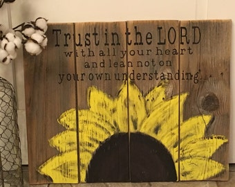 Sunflower Trust in the Lord Scripture Wood Pallet Sign