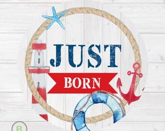 Newborn Monthly Baby Sticker for Baby Boy - Just Born - Nautical Design by Baby Lookback