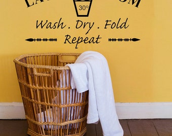 Laundry Room Wall Decal - Laundry Room Wash Dry Fold Repeat - Laundry Wall Decor - Wall Art - Laundry Sign - Different Sizes And Colors