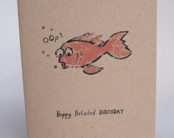 Greeting Card - Happy belated birthday