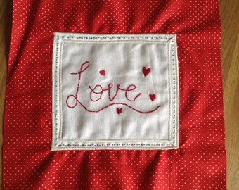 Original hand made embroidered piece of art with Love and hearts