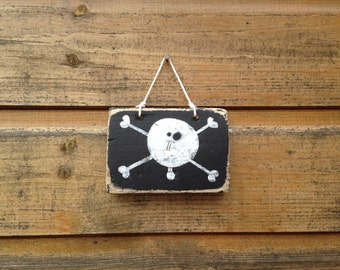 PIRATE FLAG. Hand made sign.