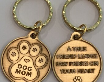 Dog Mom - A True Friend Leaves Paw Prints On Your Heart Bronze Keychain Key Tag