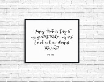 Printable Mother's Day Print 'Happy Mother's Day, to my greatest teacher, my best friend and my...' Calligraphy Print (Digital File)