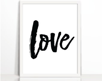 Love Print, Home decor, Love, One word quote, Black and white print, Minimal, Black brush stroke,Instant download