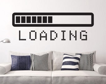 Loading Bar wall decal vinyl sticker Gaming Video Game Gamer wall art mural available in 10 different sizes and 30 different colors