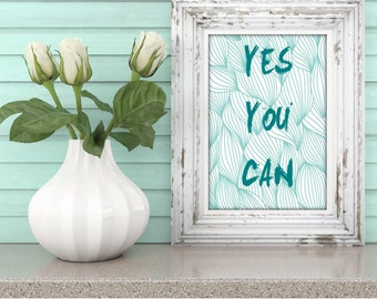 Yes You Can Printable