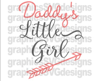 Daddy's Little Girl Father's Day  SVG, DXF, PNG Files for Cricut and Silhouette cutting fathers day svg,dad svg,rocket svg, girl svg files