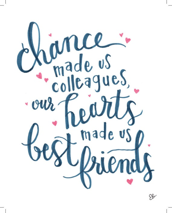 Colleagues To Best Friends Quote Instant Download 8x10