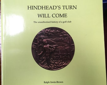Hindhead's Turn Will Come