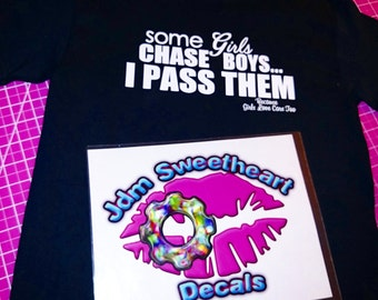 Some Girls Chase Boys I Pass Them Car Girl Shirt