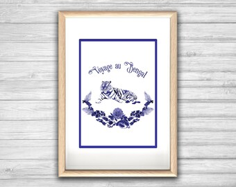 Affiche VOYAGE AU BENGAL - Poster Tigre Inde Bleu Fleur Wild - affiche deco, impression art, Illustration, Art mural, illustration tendance