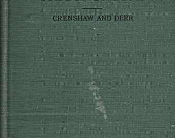 Plane Trigonometry by Crenshaw and Derr 1920s