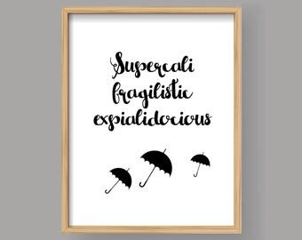 Supercalifragilisticexpialidocious, Mary Poppins, Printable Lyrics typography illustration poster Minimal print Song quote Wall decor (008)