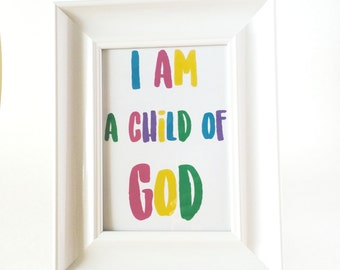 I am a child of God print - version 1
