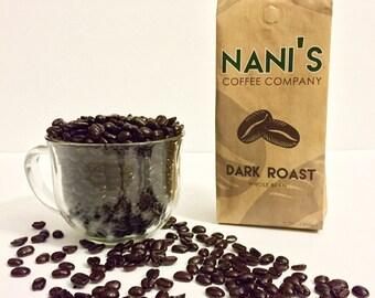 Nani's Coffee Company, Micro Roasted Coffee, Dark Roast, Freshly Roasted