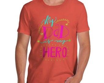 Men's My Dad Is My Hero T-Shirt