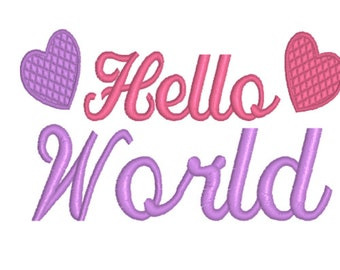 SALE  Hello World Machine Embroidery Design 4x4