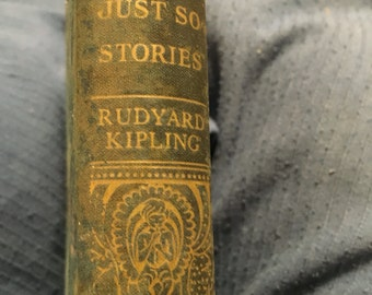 Sale!...Antique Rudyard Kipling...1907...Just So Stories, now 20.00