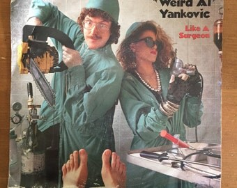 "Weird Al Yankovic: ""Like a Surgeon"" ""Slime Creatures from Outer Space"""