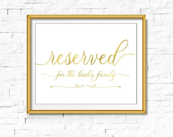 DIY PRINTABLE Two Signs Gold Foil Reserved for Family of Bride and Groom Sign | Instant Download Wedding Ceremony Reception Calligraphy Sign