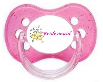 UNIQUE Dummy Pacifier Soother, All Teats, Sizes & Colours, BRIDESMAID 3
