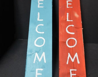 Welcome sign, rustic look, hand painted