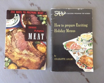 Lot of 2 vintage cookbooks, 250 Ways to Prepare Meat, How to Prepare Exciting Holiday Menus