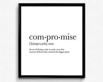 Compromise definition, college dorm girl, dictionary art, minimalist poster, funny definition print, dorm decor, wedding gift, office decor