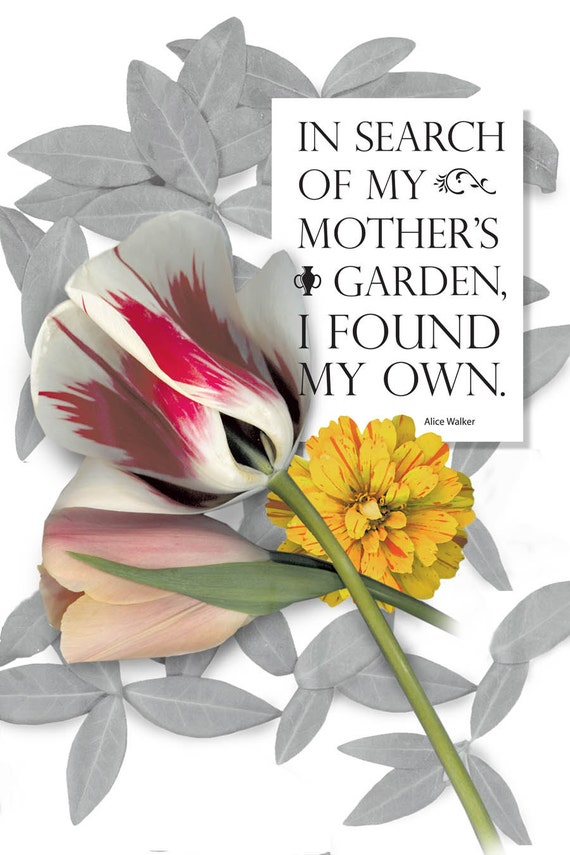 Mother's garden floral digital download print. Typography quote for gardeners and flower lovers. One PDF and one JPG.