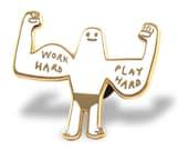 Work Hard, Play Hard Enamel Lapel Pin