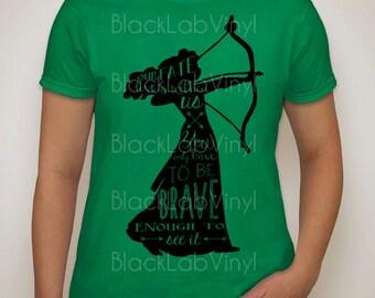Brave Merida Fate Disney Quote T Shirt Vinyl