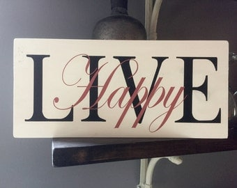Live Happy/Wall Decor/Wooden Signs/Happy