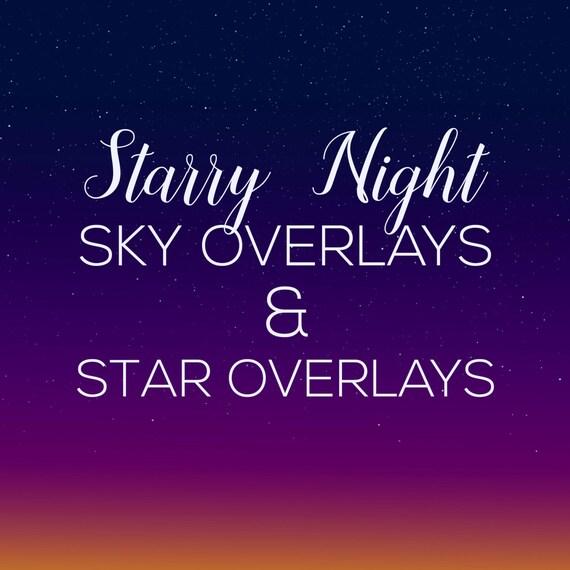 Sky Overlays Night Sky Overlays Star Overlays Photoshop