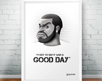 Ice Cube - I Got To Say It Was A Good Day A4 poster: compton, nwa, no vaseline, the predator, oshea jackson, straight outta compton