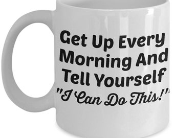 Vitazi Kitchenware Ceramic Coffee Mug with Quote, 11 oz, Dishwasher and Microwave Safe - Get Up Every Morning And Tell Yourself...