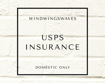USPS Insurance Coverage (US Domestic Only)