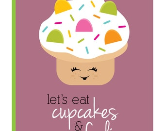 Let's eat cupcakes and frolic - Greeting Card