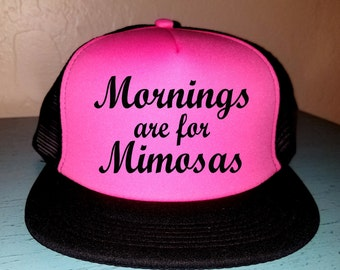 Mornings Are For Mimosas Trucker Hat Snapback Custom Trucker Bride To Be Hat Brunch Trucker Hat Bridal Party Hat Bridesmaid Hat