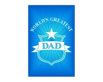 """Greatest Dad ~ Father's Day Card ~ 5"""" x 7""""  Portrait, Folded ~ Sets of 5, 10, 15, 20, 25"""