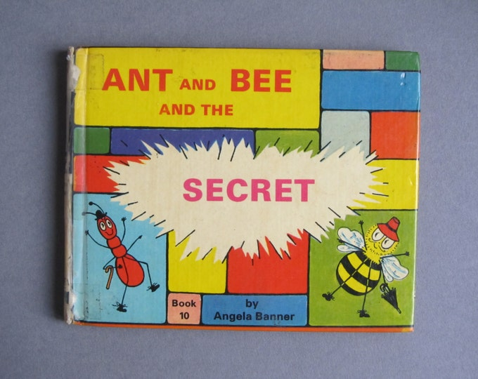 Ant and Bee and the Secret by Angela Banner, Book 10 bedtime story for childeren, reprint 1976