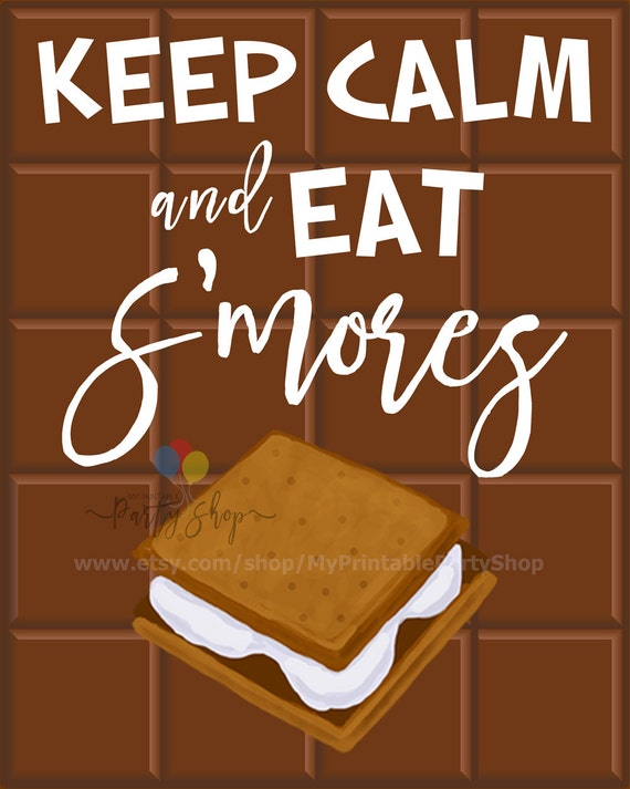 Keep Calm And Eat S'mores Sign