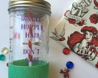 Dinglehopper Hair~ Don't Care~ Ariel~ Disney~Princess~ Tumbler~ Mason Jar~ Glitter~ Cup