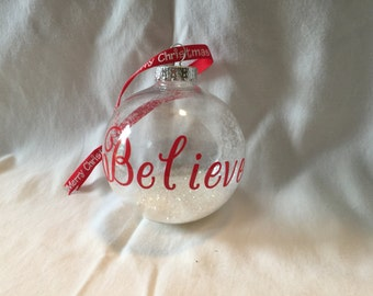 Believe Christmas Ornament